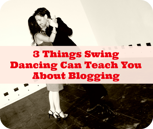 How Blogging And Swing Dancing Compare